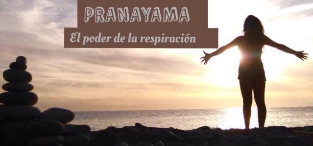 Por qué es importante practicar el Pranayama