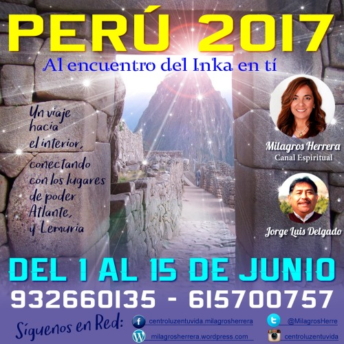 Perú 2017: Al encuentro del Inka en tí