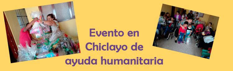 Evento en Chiclayo de ayuda humanitaria