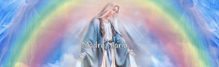 Mensaje de madre María